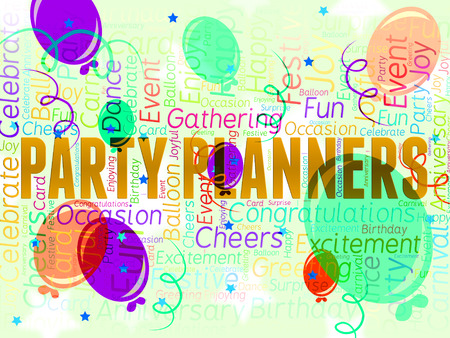 organise: Party Planners Representing Plans Planning And Celebrations Stock Photo