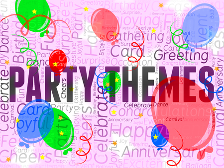 Party Themes Representing Parties Ideas And Celebration