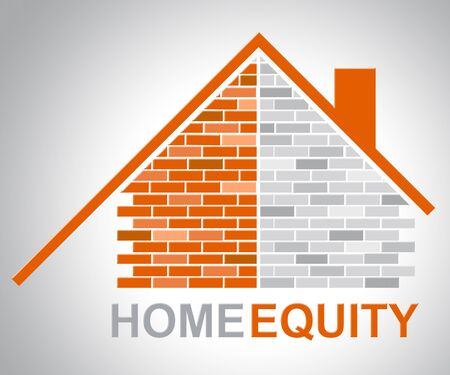 Home Equity Representing Property Value And Assets