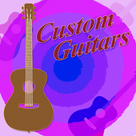 Custom Guitars Showing Bespoke Guitar Made To Order