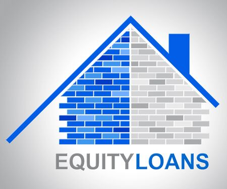 loans: Equity Loans Showing House Bank Loan Funding Stock Photo
