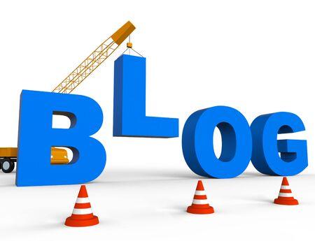 Build Blog Showing Internet Weblogs 3d Rendering Stock Photo