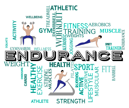 endurance: Fitness Endurance Meaning Working Out And Exercise