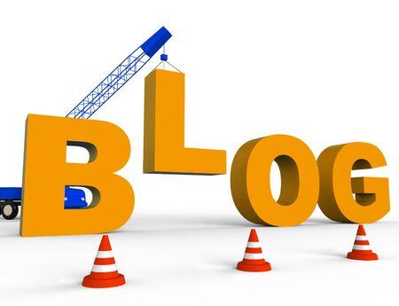 Build Blog Showing Internet Weblog 3d Rendering Stock Photo