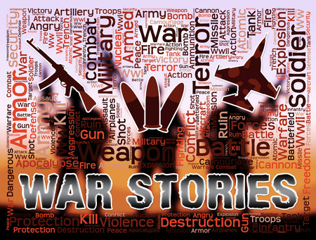 War Stories Meanings Military Action Anecdotes And Fiction