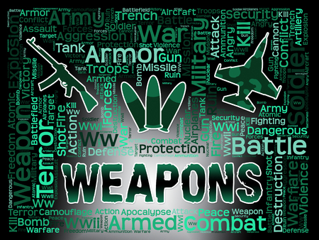 armaments: Weapons Words Meaning Armed Firepower And Armoury Stock Photo