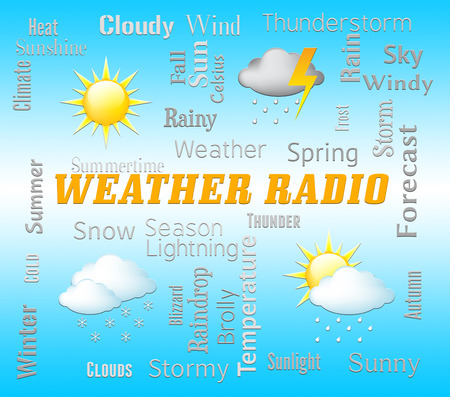 forecasts: Weather Radio Meaning Forecast Broadcasting And Media