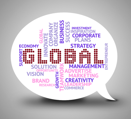 globally: Global Bubble Meaning World Globalisation 3d Illustration
