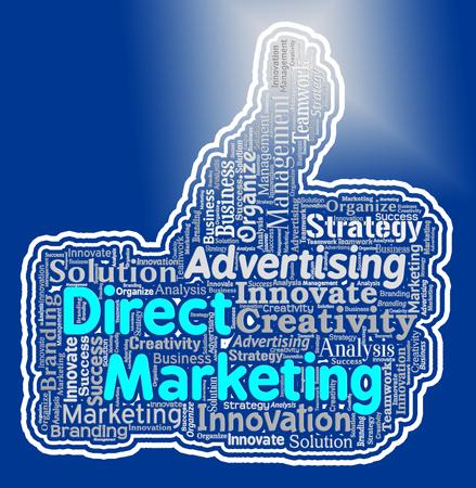 Direct Marketing Thumb Indicating Emarketing Thumbs Up