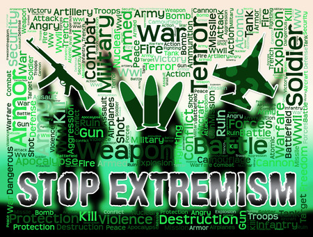 extremist: Stop Extremism Showing Preventing Activism And Fanaticism