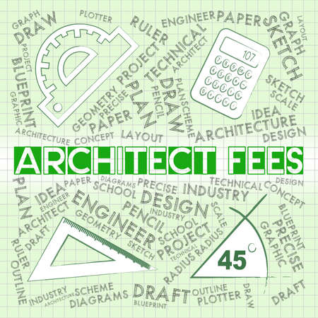 tariff: Architect Fees Meaning Draftsmen Payment And Cost Stock Photo