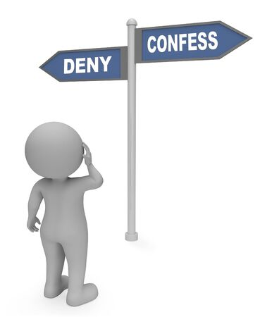 denying: Deny Confess Sign Representing Taking Responsibility 3d Rendering Stock Photo