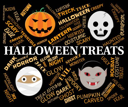 haunting: Halloween Treats Indicating Luxuries Goodies And Horror