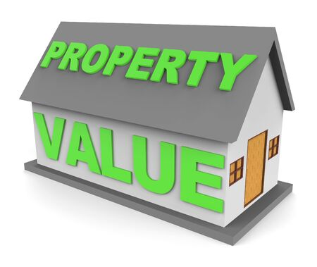 home prices: Property Value Words On House Indicates Home Prices 3d Rendering