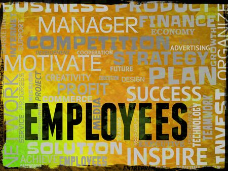 workforce: Employees Words Representing Hired Hand And Workforce