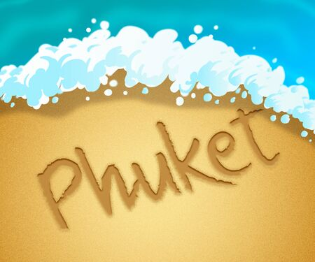 vacationing: Phuket Holiday Showing Go On Leave In Thailand