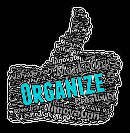 Organize Thumbs Up Meaning Organized Arranged And Managed