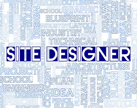 graphic designing: Site Designer Words Represent Artwork Designers And Graphics