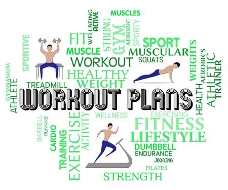 get a workout: Workout Plans Words Means Get Fit Exercise Formula