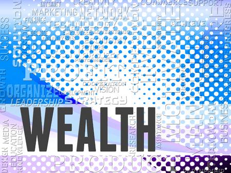 prosperidad: Palabras riqueza Mostrando Próspero prosperidad y la riqueza Foto de archivo