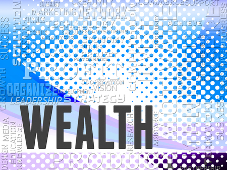 affluence: Wealth Words Showing Prosper Prosperity And Affluence