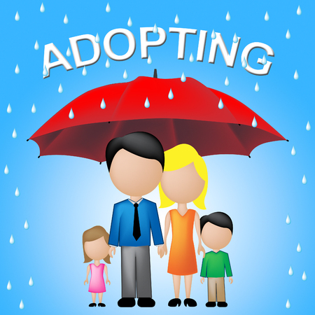 adopted: Adopting Word Above Family Represents Foster Mother And Adoption Stock Photo