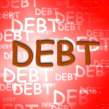 obligation: Debt Words Representing Financial Obligation And Arrears