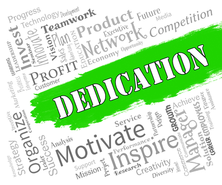 zeal: Dedication Words Showing Commitment Drive And Tenacity Stock Photo