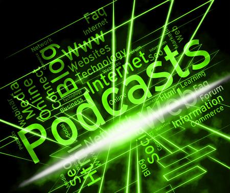 Podcast Palabra Indicando transmisiones por Internet de Radio y Transmisión en vivo Foto de archivo - 62334650