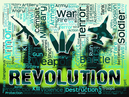 Revolution Words And Military Equipment Means Regime Change Or Coup