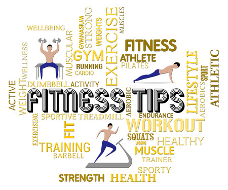 get a workout: Fitness Tips Words And Symbols Indicates Exercising And Workout Tricks