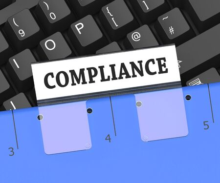 complied: Compliance File Meaning Policy Agreement 3d Rendering