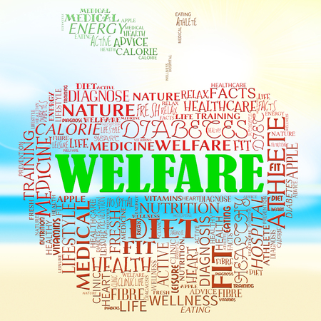 welfare: Welfare Apple Words Represents Well Being And Healthcare