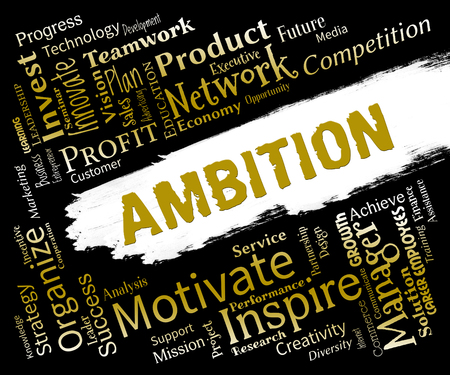 aims: Ambition Words Showing Aims Dreams And Targets Stock Photo