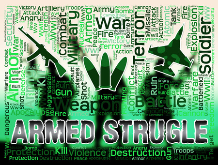 strive: Armed Struggle Words And Symbols Shows Wage War And Arms