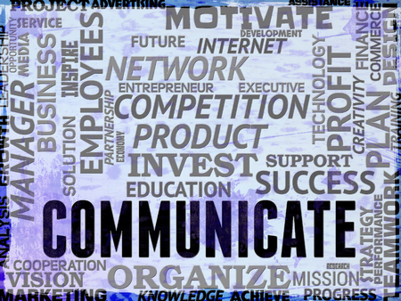 communicated: Communicate Words Showing Global Communications And Connections