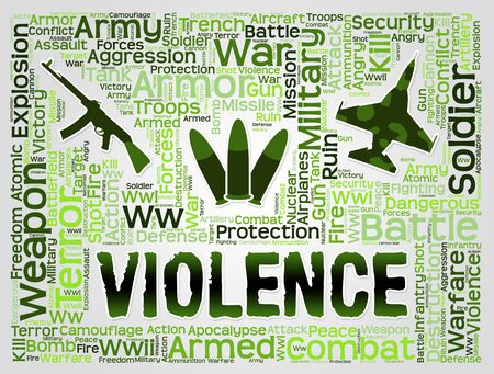 force: Violence Words Representing Brute Force And Brutality