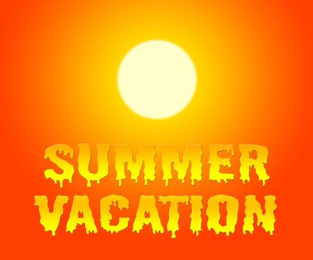 time off: Summer Vacation Word With Sun Represents Time Off And Getaway