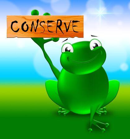 Frog With Conserve Sign Shows Natural Preservation 3d Illustration