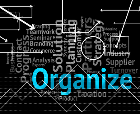 managed: Organize Word Wordcloud Representing Organizing Manage And Trade