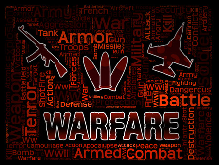 hostility: Warfare Words Indicate Military Action And Hostilities Stock Photo