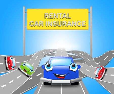 insure: Rental Car Insurance Motorway Sign Shows Car Policy 3d Illustration