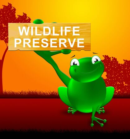 Frog With Wildlife Preserve Sign Shows Animal Reservation 3d Illustration Stock Photo