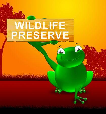 wildlife preserve: Frog With Wildlife Preserve Sign Shows Animal Reservation 3d Illustration Stock Photo