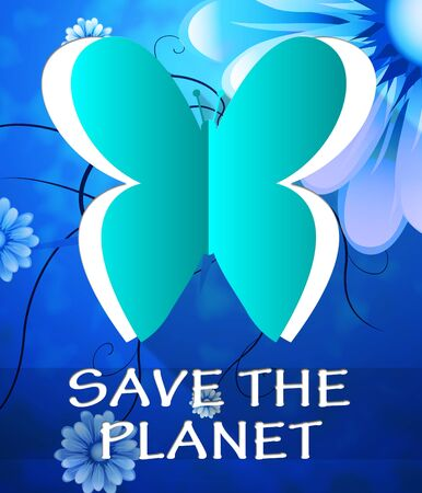 Save The Planet Butterfly Cutout Shows Protection 3d Illustration Stock fotó
