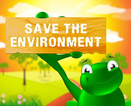 Frog With Save The Environmemt Sign Shows Protection 3d Illustration