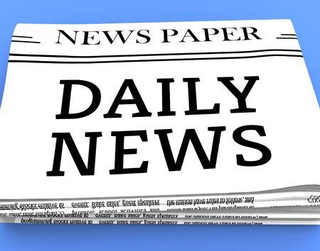 daily newspaper: Daily Newspaper Message Shows Regular News 3d Rendering