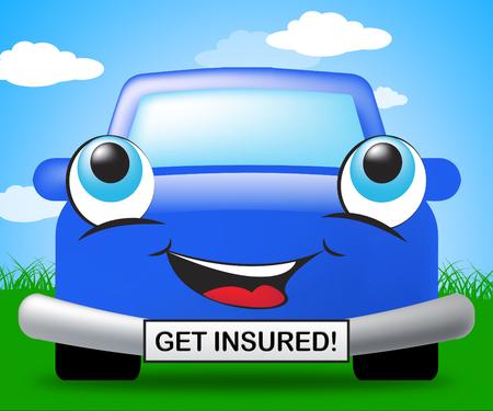 insured: Get Insured Smiling Vehicle Represents Car Policy 3d Illustration