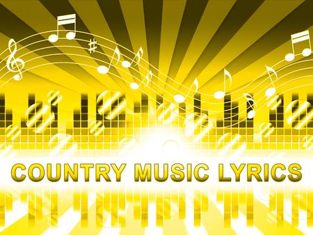 w c: Country Music Lyrics Design Means Folk Songs Tracks