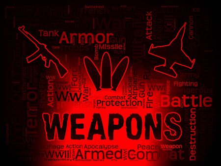 armaments: Weapons Words Mean Armed Firepower And Armoury